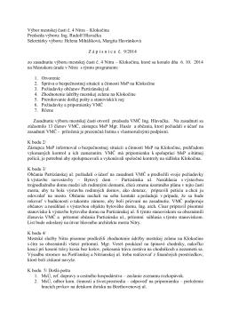 Zápisnica zo zasadnutia VMČ 4 zo dňa 6.10.2014