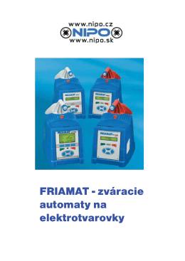 FRIAMAT - zváracie automaty na elektrotvarovky