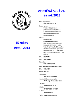 15 rokov 1998 - 2013 VÝROČNÁ SPRÁVA za rok