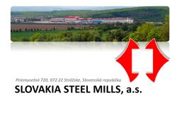 SLOVAKIA STEEL MILLS, a.s.