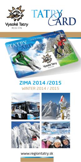 Prezrieť si brožúru TATRY Card - ZIMA 2014 / 2015