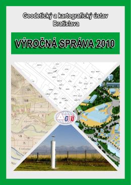 Výročná správa za rok 2010 - Geodetický a kartografický ústav