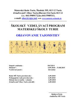 Školský vzdelávací program MŠ Turie 2010-2015