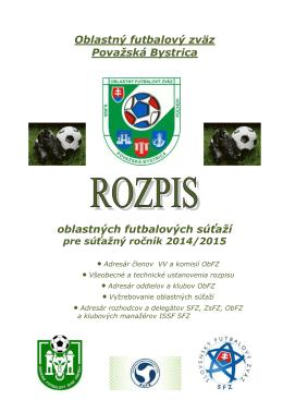 Rozpis súťaží ObFZ 2014-2015 - Oblastný futbalový zväz Považská
