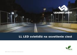 LL LED svietidlá na osvetlenie ciest