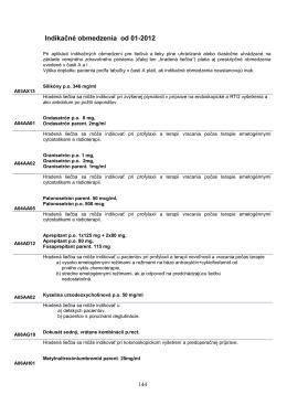 Indikačné obmedzenia preskripcie, platné od 1.1.2012