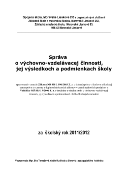 za školský rok 2011/2012 - Spojená škola Moravské Lieskové