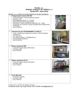 Výroba EPS - rôzne stroje