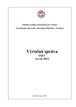 Výročná správa FSEV za rok 2012 - Fakulta sociálno