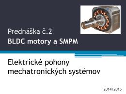 PR2 BLDC motory a SMPM