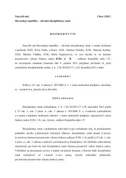 Najvyšší súd 1 Dso 1/2013 Slovenskej republiky – odvolací