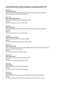Externí doktorandi na Katedre politológie a európskych štúdií FF UKF