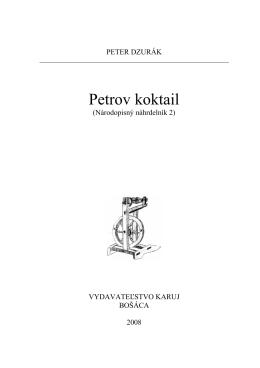 Peter Dzurák - Ako sa žilo v Bošáci II.