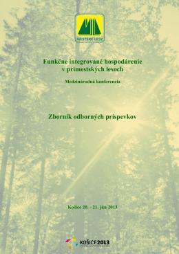 Funkčne integrované hospodárenie v prímestských lesoch Zborník