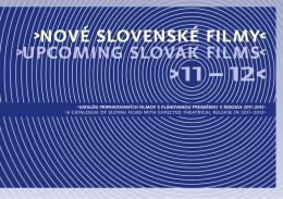 Nové slovenské filmy (Upcoming Slovak Films) 2011 – 2012