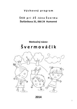 Výchovný program - Základná škola Jána Švermu Humenné