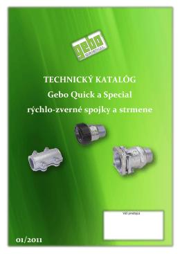 TECHNICKÝ KATALÓG Gebo Quick a Special rýchlo