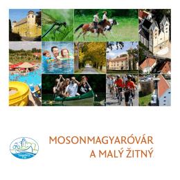MosonMagyaróvár a Malý Žitný