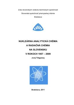 nukleárna analytická chémia a radiačná chémia na