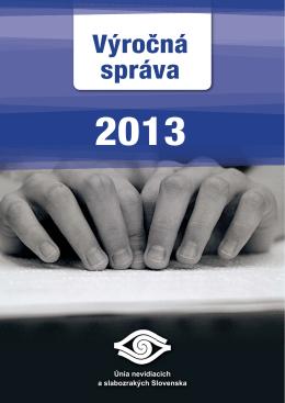 2013 - Únia nevidiacich a slabozrakých Slovenska