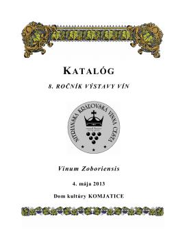 Katalóg výstavy - Nitrianska kráľovská vínna cesta