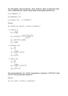 Dve malé guľôčky, jedna má náboj Q1 = 40 nC, druhá Q2