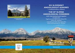 XX. SLOVENSKÝ ANGIOLOGICKÝ KONGRES THE 20th
