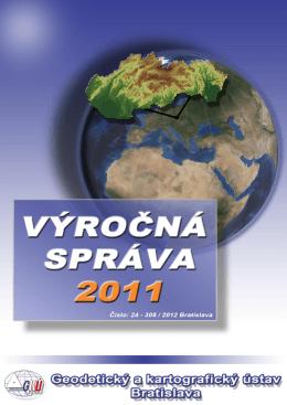 výročná správa 2011 - Geodetický a kartografický ústav Bratislava