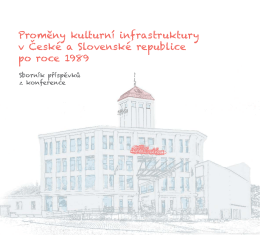 Promny kulturní infrastruktury v eské a Slovenské republice