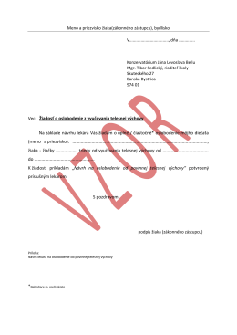 Vec: Žiadosť o oslobodenie z vyučovania telesnej výchovy Na
