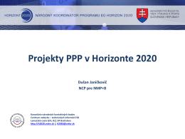 Projekty PPP v Horizonte 2020 - Horizont 2020