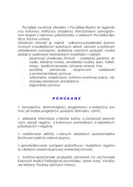 nou kultúrnou inštitúciou zriadenou Trenčianskym samospr