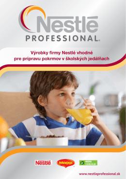 Výrobky firmy Nestlé vhodné pre prípravu pokrmov v školských