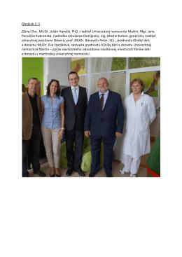Obrázok č. 1 Zľava: Doc. MUDr. Julián Hamžík, PhD., riaditeľ