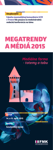 MEGATRENDY A MÉDIÁ 2015 - Fakulta masmediálnej komunikácie