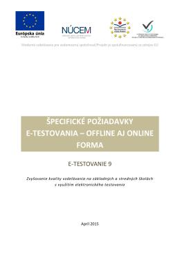 špecifické požiadavky e-testovania – offline aj online forma