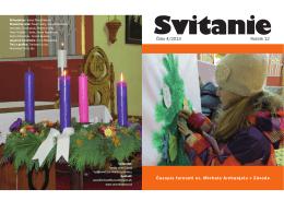 Číslo 4/2013 Ročník 12 Časopis farnosti sv. Michala Archanjela v