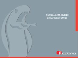 Uživateľský návod 4600 - Zabezpečovacie systémy Cobra