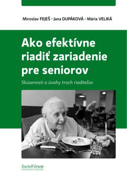 Ako efektívne riadiť zariadenie pre seniorov