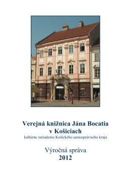 Výročná správa VKJB - rok 2012 - Verejná knižnica Jána Bocatia