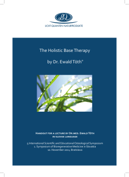 The Holistic Base Therapy by Dr. Ewald Töth® - Licht