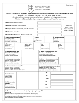 Žiadosť o poskytnutie štipendia / Application for the scholarship