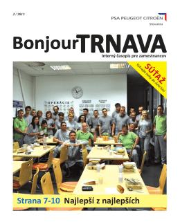 Bonjour Trnava číslo 2013/2 - PSA PEUGEOT CITROËN Slovakia