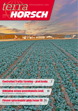 Controlled Traffic Farming – prvé kroky Dôkladná