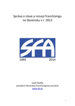 Správa o stave a rozvoji franchisingu na Slovensku v r. 2013 1994