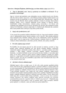 Interview s Matejom Štepitom, učiteľom jogy, na rôzne