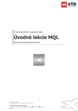 Úvod do MQL programov - X