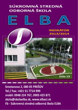 Indikátor 2013/14 - Súkromná stredná odborná škola ELBA
