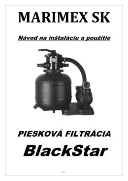Návod k pieskovej filtrácii BlackStar