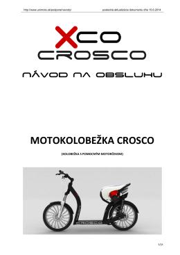 CROSCO - návod k obsluhe - Motokolobežka CROSCO Xco